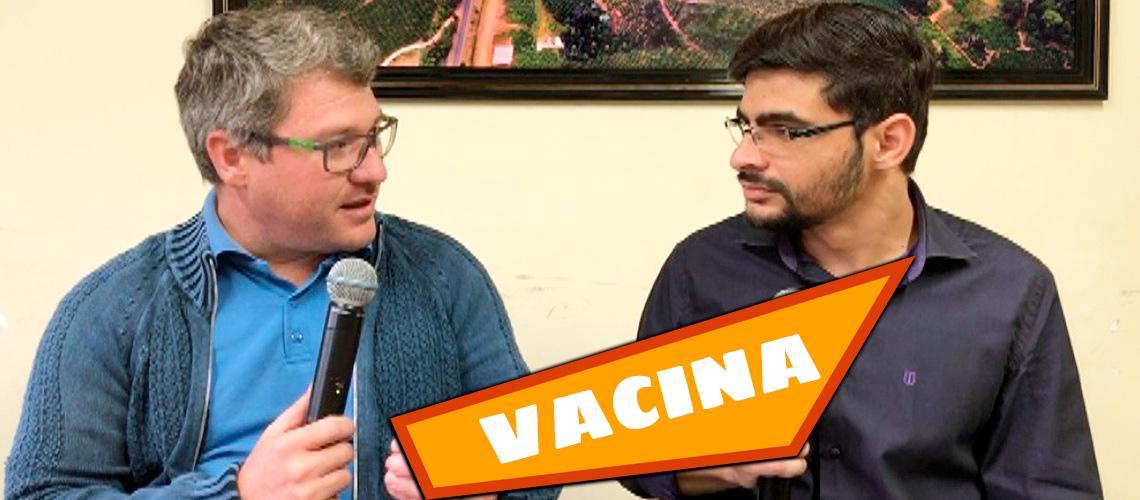 Secretário de Saúde tirá dúvidas sobre vacinas
