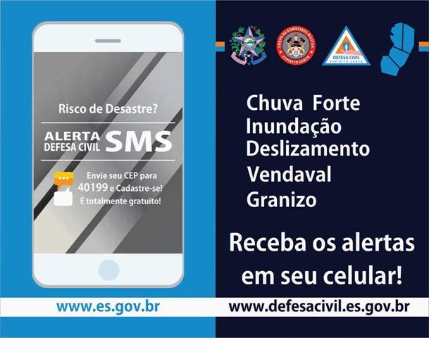 Defesa Civil Estadual informa sobre o sistema de alerta por SMS