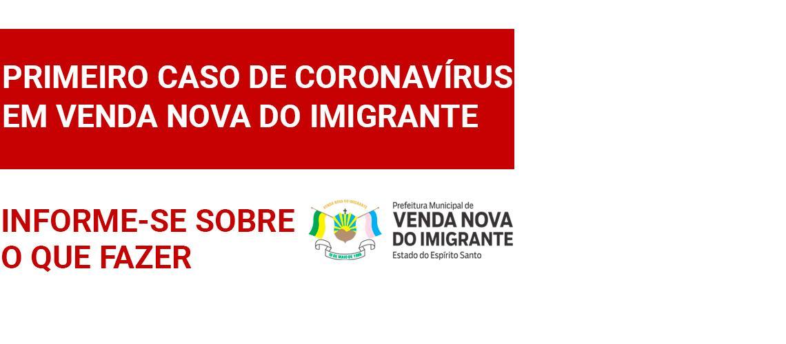 Venda Nova registra caso de coronavírus. Saiba mais
